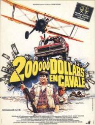 200 000 dollars en cavale