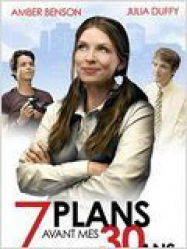 7 plans avant mes 30 ans
