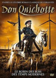 Don Quichotte, le Robin des Bois des temps modernes