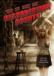 Resurrection County 2008