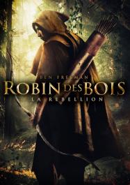 Robin des Bois: La Rébellion
