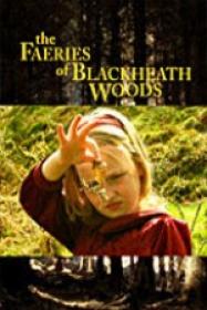 The Faeries of Blackheath Woods